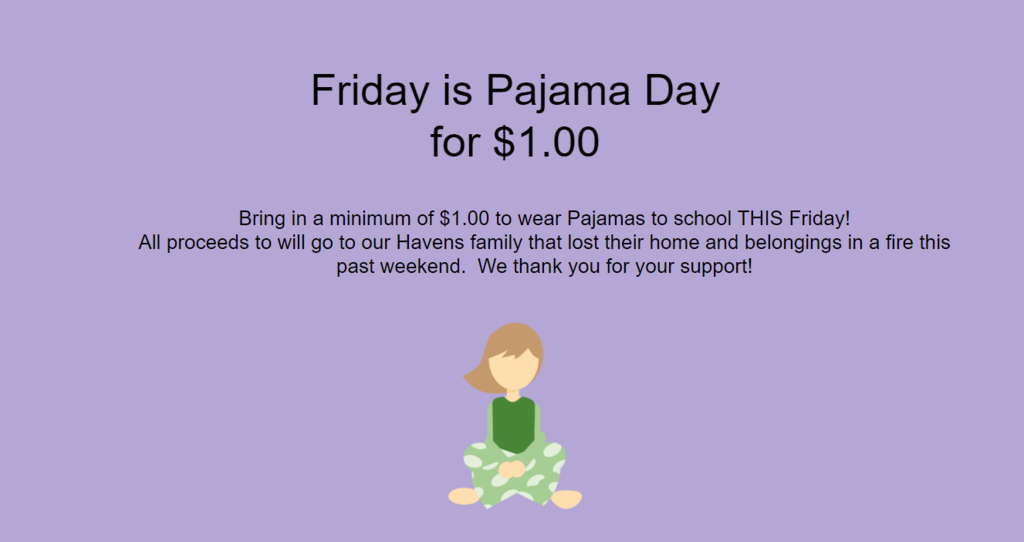 Friday PJ day fundraiser for SV family